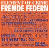Fremde Federn de Element Of Crime