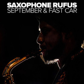 September & Fast Car by Saxophone Rufus