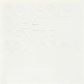 Live at Centre Pompidou by Console