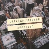 drivers licence (Acoustic) de Matt Johnson