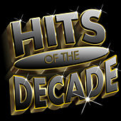 Hits Of The Decade 2000-2009 de Various Artists