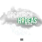 Hideas: The Album by Upchurch