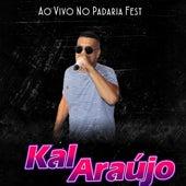 Ao Vivo na Padaria Fest de Kal Araújo