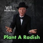 Plant a Radish (feat. Doug Hammer) by Will McMillan