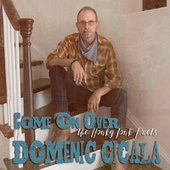 Come on Over: The Honky Tonk Duets by Domenic Cicala
