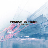In The City de French Tongues