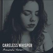 Careless Whisper (Cover) de Amanda Vèniri