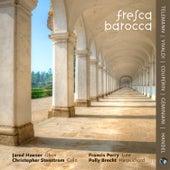 Fresca Barocca von Jared Hauser