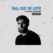 Fall Out Of Love (Acoustic) by Rasmus Hagen