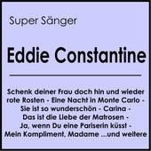 Super Sänger by Eddie Constantine