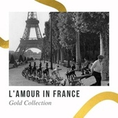 L'Amour in French - Gold Collection de Various Artists