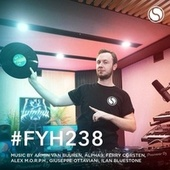 Find Your Harmony Radioshow #238 by Andrew Rayel