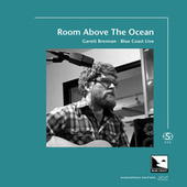 Room Above The Ocean (Audiophile Edition SEA) by Garett Brennan