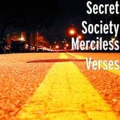 Merciless Verses by Secret Society