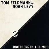 Brothers in the Mud von Tom Feldmann