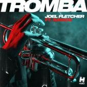 Tromba von Joel Fletcher