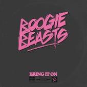 Bring It On von Boogie Beasts