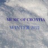 Music of Croatia - Winter 2021 by Lea Dekleva, Melita Lovričević, Suzana Horvat, Rakete, Mayales, Hladno pivo, Marei, Noelle, Neno Belan, Dimitrije Dimitrijević