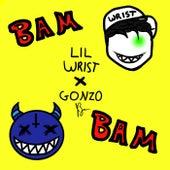 BAM BAM by Lil Hood Lil Wrist