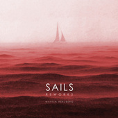 Sails Reworks by Martin Herzberg