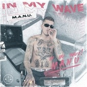 IN MY WAVE de Man-U
