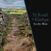 The Road to Kintyre by Scooter Muse