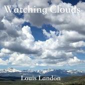 Watching Clouds by Louis Landon