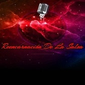 Reencarnación de la Salsa by Various Artists