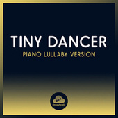 Tiny Dancer (Piano Lullaby Version) de Sleepyheadz