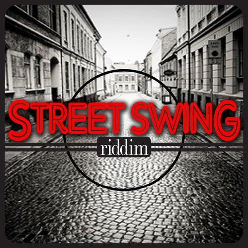 Street Swing Riddim by Various Artists