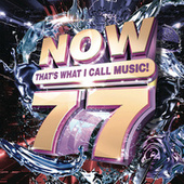 NOW That's What I Call Music, Vol. 77 by Various Artists