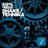 Shake / Tehnika van Sound Quelle
