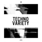 Techno Variety #31 by Various Artists
