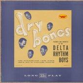 Dry Bones: Rarity Music Pop, Vol. 200 by Delta Rhythm Boys