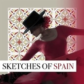 Sketches of Spain by Various Artists