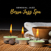 Bossa Jazz Spa – Sensual Jazz Music for Home Spa, Reduce Muscle Tension, Massage for Couples by Pure Spa Massage Music