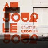 Au Jour Le Jour by The Junkies