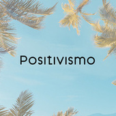 Positivismo by Various Artists