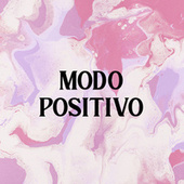 Modo Positivo by Various Artists