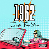 1962 Just For You by Various Artists