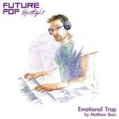 Emotional Trap (Spotlight) by Future Pop