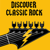 Discover Classic Rock de Various Artists
