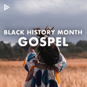Black History Month 2021: Gospel by Various Artists
