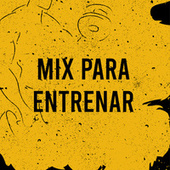 Mix Para Entrenar de Various Artists
