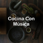 Cocina Con Música de Various Artists