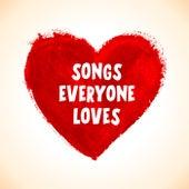 Songs Everyone Loves van Various Artists