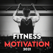 Fitness Motivation 2021 de Various Artists