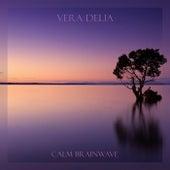 Calm Brainwave von Vera Delia