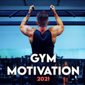 Gym Motivation 2021 de Various Artists