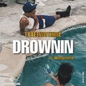 Drownin by Ncredible Gang
